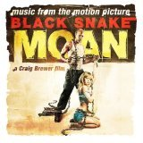 Black Snake Moan - Soundtrack bestellen bei amazon.de