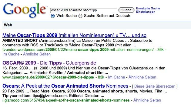 """Bei Suche nach Tipps für den Oscar 2009 in der Kategorie """"Animierter Kurzfilm"""" landet CJuergens.de auf Platz zwei..."""