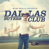 Dallas Buyers Club - Soundtrack kaufen bei amazon.de